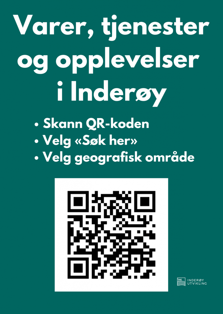 Plakat med tilbud i Inderøy, med qr-kode som viser varer, tjenester og opplevelser i Inderøy.
